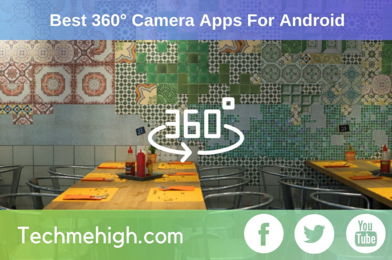 Best 360 Camera Apps For Android